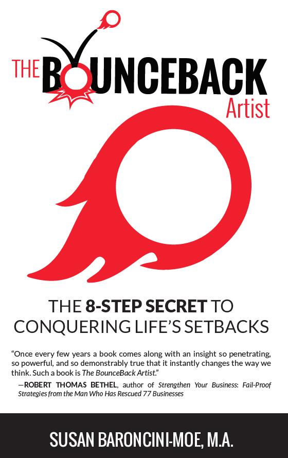The BounceBack Artist: The 8-Step Secret to Conquering Life's Setbacks
